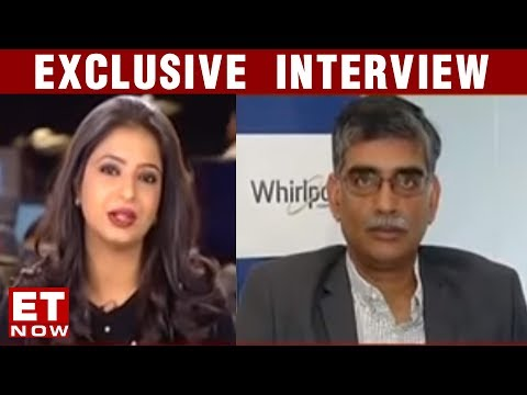 #RiseWithIndia - CEO Speak With Whirlpool India