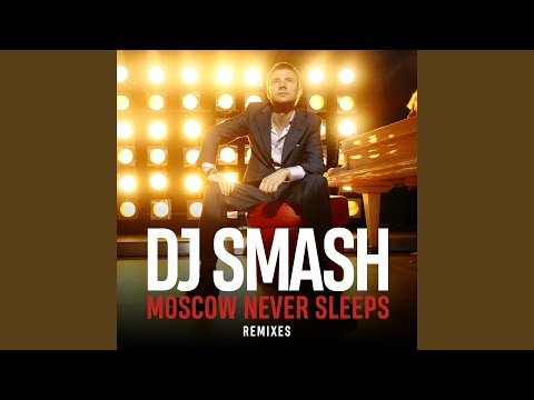 Moscow Never Sleeps (Rаdio Edit)