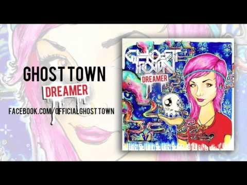 Клип Ghost Town - Dreamer
