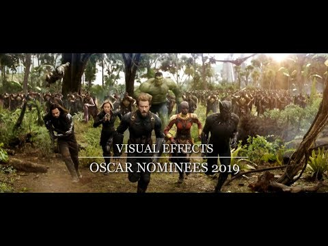 Oscar Nominees 2019 - Best Visual Effects - A Showcase