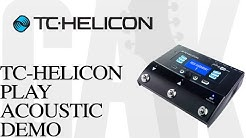 TC Helicon Play Acoustic Vocal and Electro-Acoustic Processor TC Helicon Demo Review
