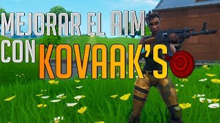 IMPROVE OUR AIM FOR FORTNITE WITH KOVAAK'S