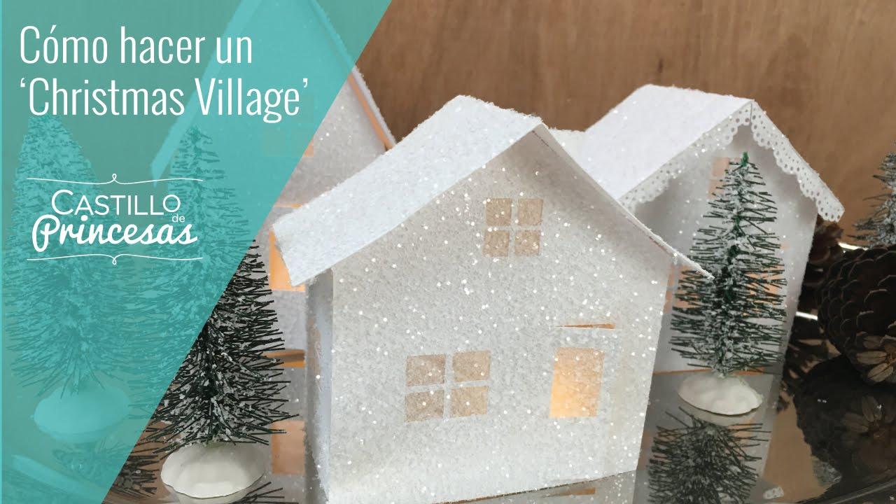 C mo hacer casitas de navidad christmas village youtube - Casitas de nacimientos de navidad ...