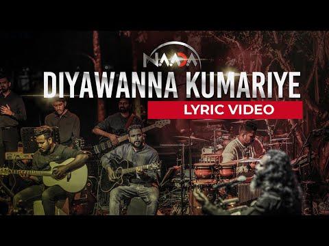 naada---diyawanna-kumariye---lyrics-video