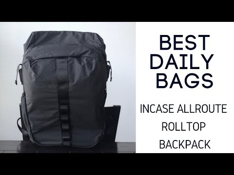 Best Rolltop / Daily Bags: Incase AllRoute Rolltop Backpack Review