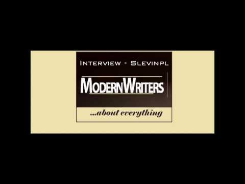 Modern Writers - Interview with Slevinpl