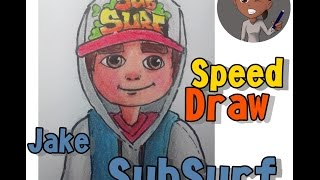 Speed Draw  Subway Surf   Jake