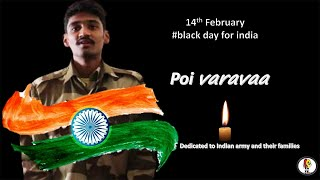 Poi varavaa  cover song |TRIBUTE TO SOLDIERS DIED IN PULWAMA | #Rombayosikadha #tributetosoldiers