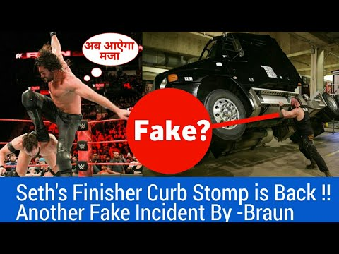 Another Fake Incident By Braun At Backstage ? Seth Rollins Finisher Curb Stomp is Back !