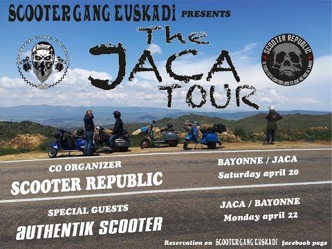 SCOOTER GANG EUSKADI - THE JACA TOUR - EPISODE 3