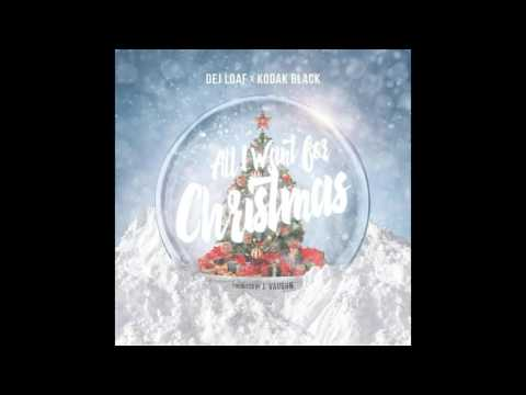 DeJ Loaf ft. Kodak Black - All I Want For Christmas (NEW MUSIC)