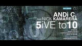 AND.i.C Feat. Nick Kamarera - 5iVE to 10 (Official Single)