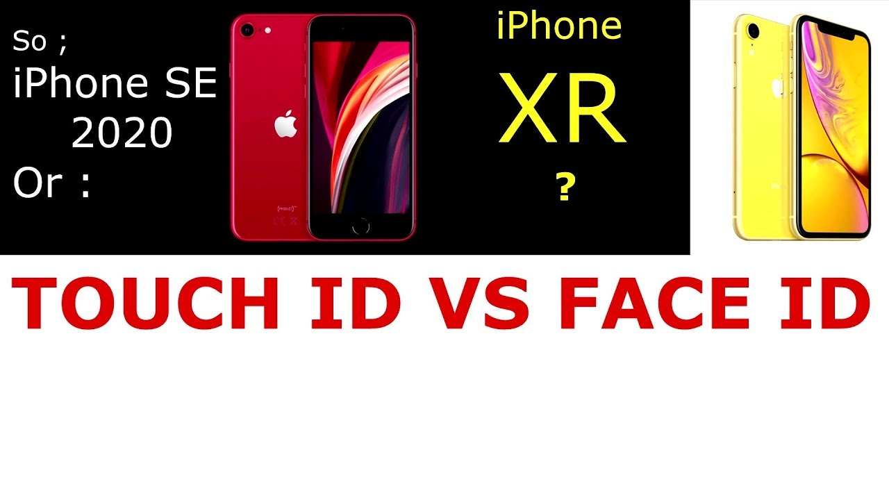 iPhone SE 2020 VS iPhone XR = TOUCH ID or FACE ID ? - YouTube