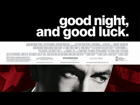 reflection on goodnight and good luck Good night and good luck: deconstructing journalistic objectivity the 2005 film good night and good luck depicts former cbs news anchor edward r murrow as he used his broadcast news platform to criticize and ultimately lead to the censure of joseph mccarthy--the senator who.