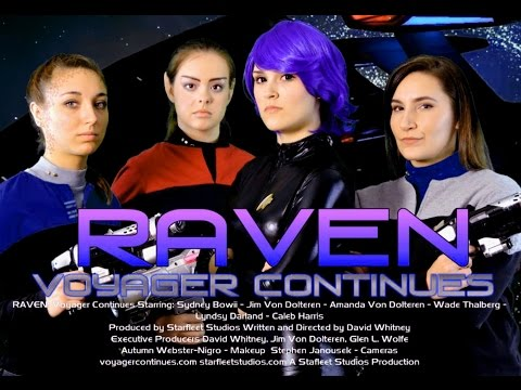 RAVEN: Voyager Continues - A Star Trek Fan Production - Starfleet Studios EP01 Full Film