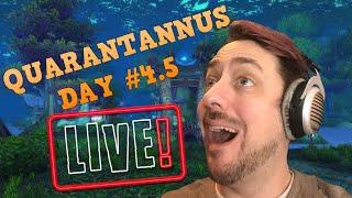 QUARANTANUS DAY #4.5 | Warcraft Livestream