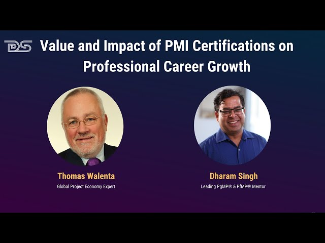 Value and Impact of PMI Certifications on Professional Career Growth | Thomas | Dharam | Episode 19