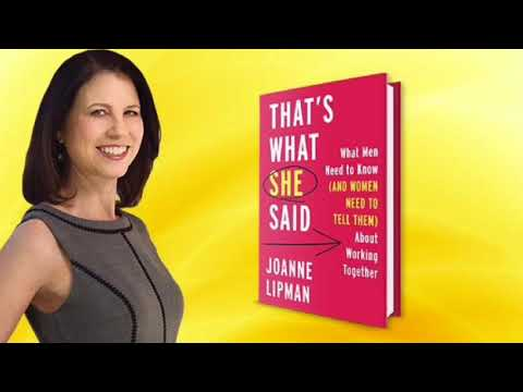 Joanne Lipman, Author of THAT'S WHAT SHE SAID: What Men Need to Know