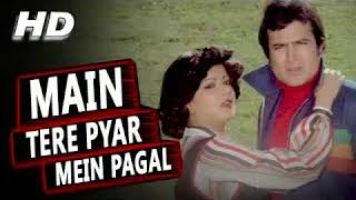 MAIN TERE PYAR MEIN PAGAL Hd audio song
