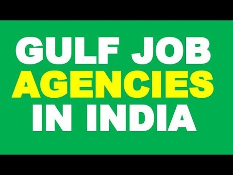 Gulf Job Consultancy in India | Gulf Job Agencies in India
