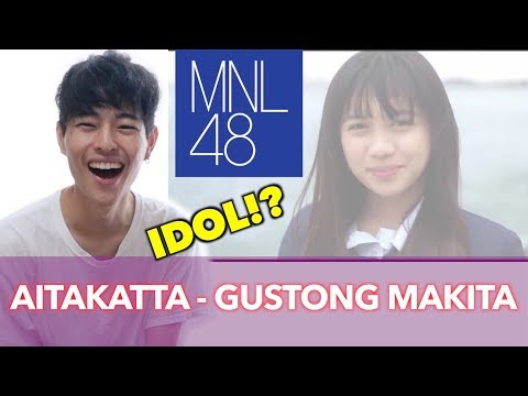 【FILIPINA IDOL?】FUMIYA REACTS MNL48/Aitakatta-Gustong Makita!