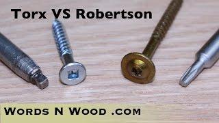 Torx screws vs Robertson screws -- First Impressions (WnW #53)