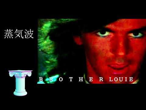蒸気波 Brother Louie (VAPORWAVE REMIX)
