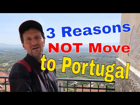 3 Good Reasons NOT Move to Portugal Right Now!