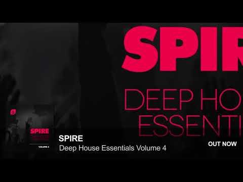 Spire Deep House Essentials Volume 4