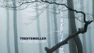 Trentemøller - Nam Nam