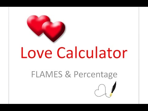 Love Calculator for FLAMES and Percentage Exposed