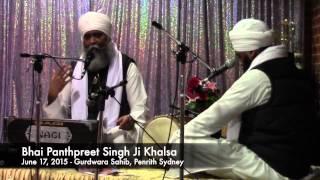 Bhai Panthpreet Singh Ji Khalsa - 17 June 2015 @ Penrith Gurdwara Sahib, Sydney