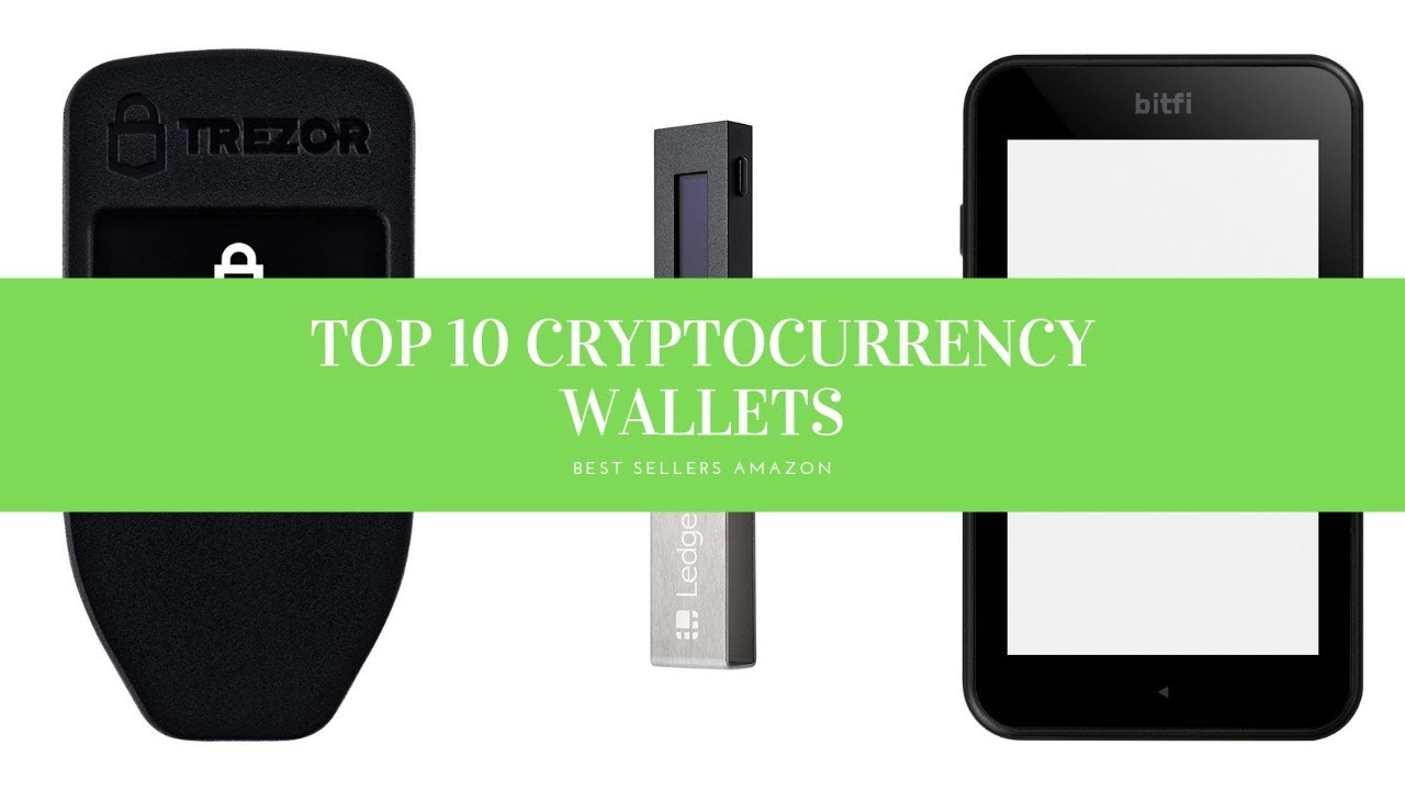 top 10 best cryptocurrency wallets