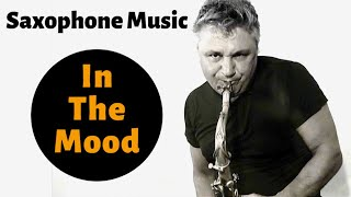 In The Mood - Saxophone Music by Johnny Ferreira