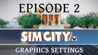 SimCity 5: Graphics Settings
