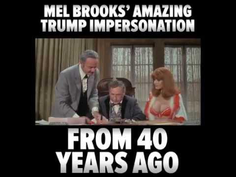 Mel Brooks Trump Impersonation
