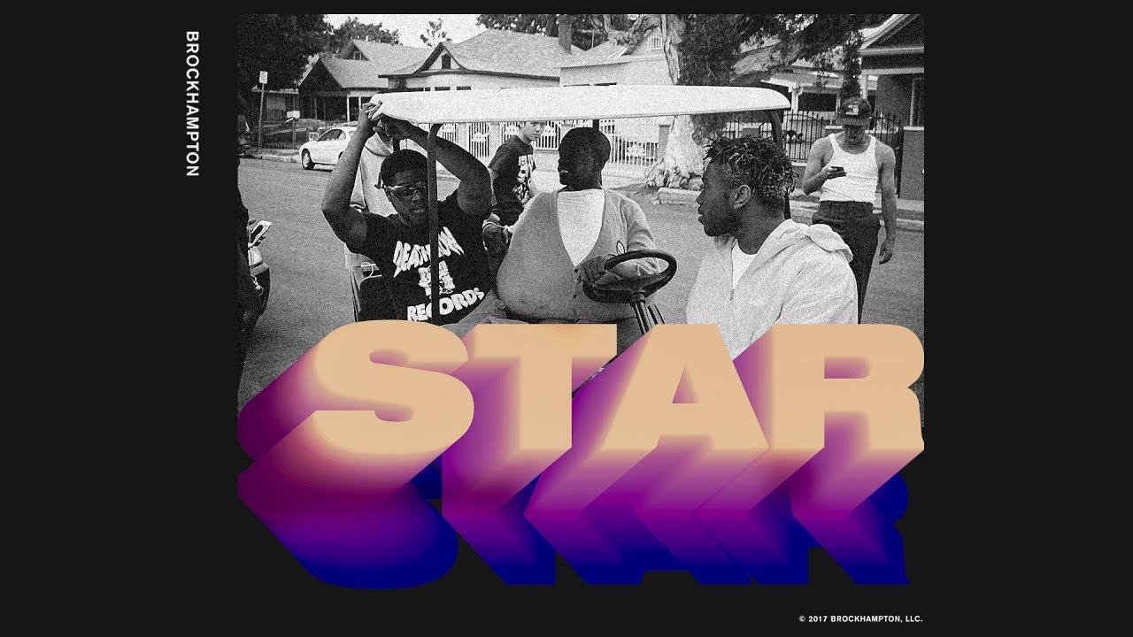 STAR - BROCKHAMPTON