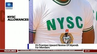 NYSC: FG Promises Upward Review Of Allowances For Members 13/08/18 Pt.2 |News@10|