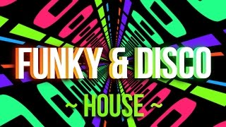 Funky House & Disco House Mix 2017 | On The Floor
