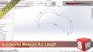 How To Measure Arc Length In Soldiworks