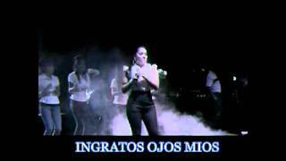 Ingratos Ojos Mios  Veronica Perez.