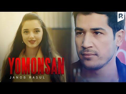 Janob Rasul - Yomonsan | Жаноб Расул - Ёмонсан