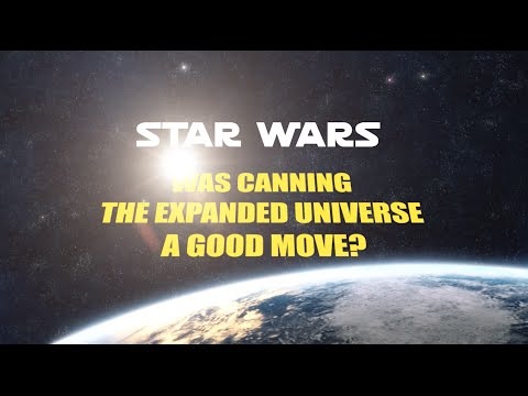 Star Wars: was canning the Expanded Universe a good move?