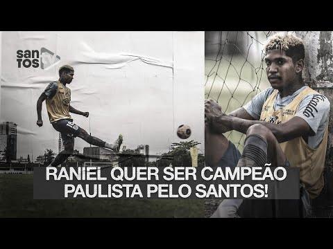"""""""QUERO SER CAMPEÃO PAULISTA."""" RANIEL E A VOLTA DO #SANTOS AO ESTADUAL"""