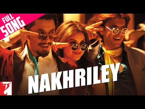 Nakhriley  Full Song  Kill Dil  Ranveer Singh  Parineeti Chopra  Shankar Mahadevan  Gulzar