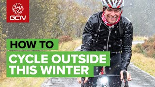 Stay Outdoors! | How To Cycle Outside In Winter