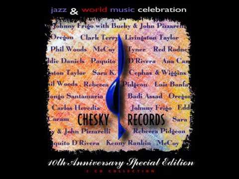 Chesky 10th Anniversary Special Edition - Jazz & World Celebration