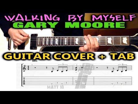 Walking By Myself (Gary Moore) GUITAR TAB & COVER