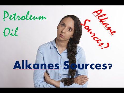 Alkanes Sources - Petroleum