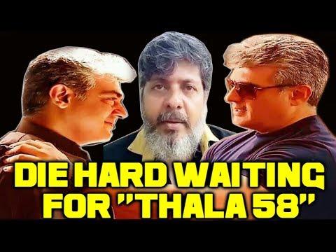 Thala 58 Die Hard Waiting Mr.Egalaivan | Ajith 58 | AK 58 |